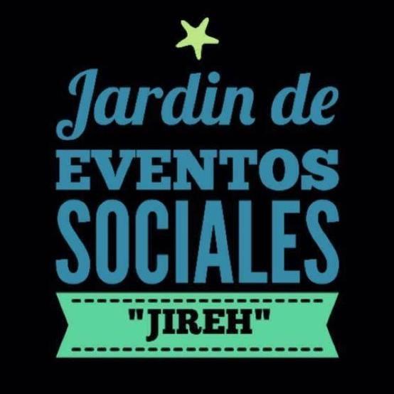 Jardín de Eventos Sociales  Jireh