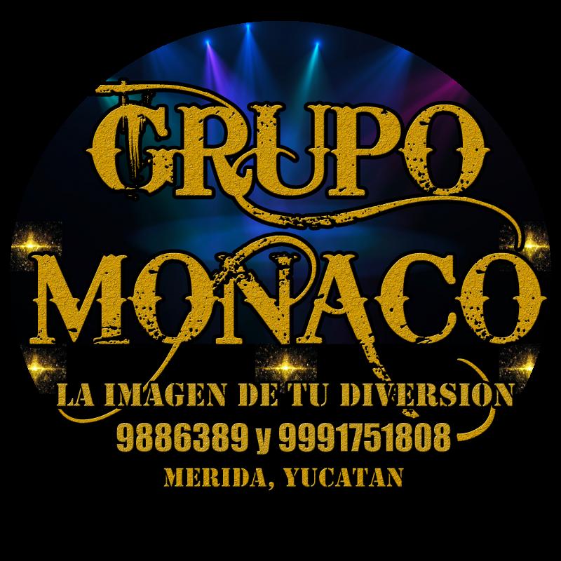 """""""GRUPO MUSICAL MONACO"""" LA IMAGEN DE TU DIVERSIÓN"""