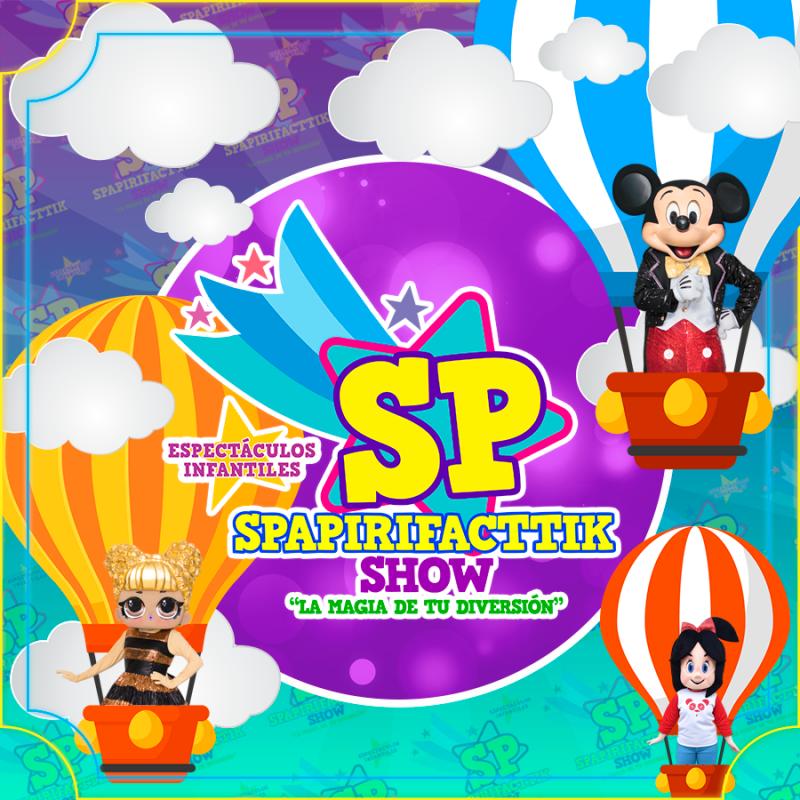 Spapirifacttik Show - SP Espectáculos Infantiles